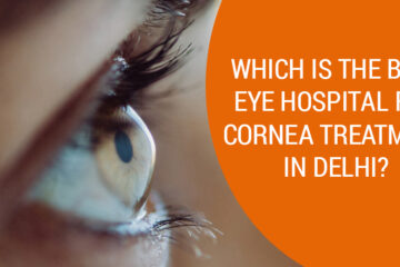 Cornea Treatment in Delhi