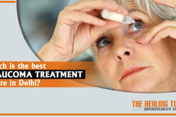 Claucoma Treatment Centre in Delhi